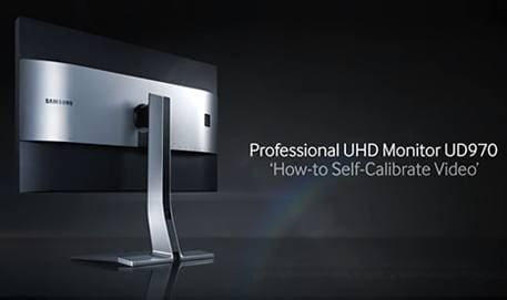 Samsung Professional UHD Monitor UD970 : How To Self-Calibrate