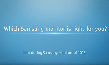 Samsung Monitors of 2016 : Which Samsung monitor is right for you?