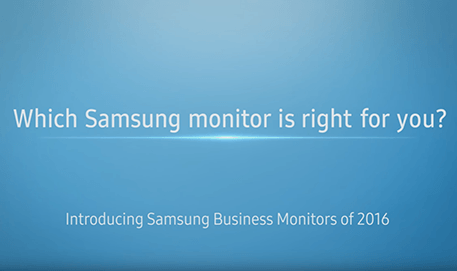 Samsung Business Monitors of 2016 : Which Samsung Business monitor is right for you?