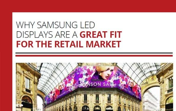 Why Samsung LED Displays are a Great Fit for the Retail Market