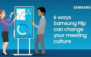 6 ways Samsung Flip can change your meeting culture