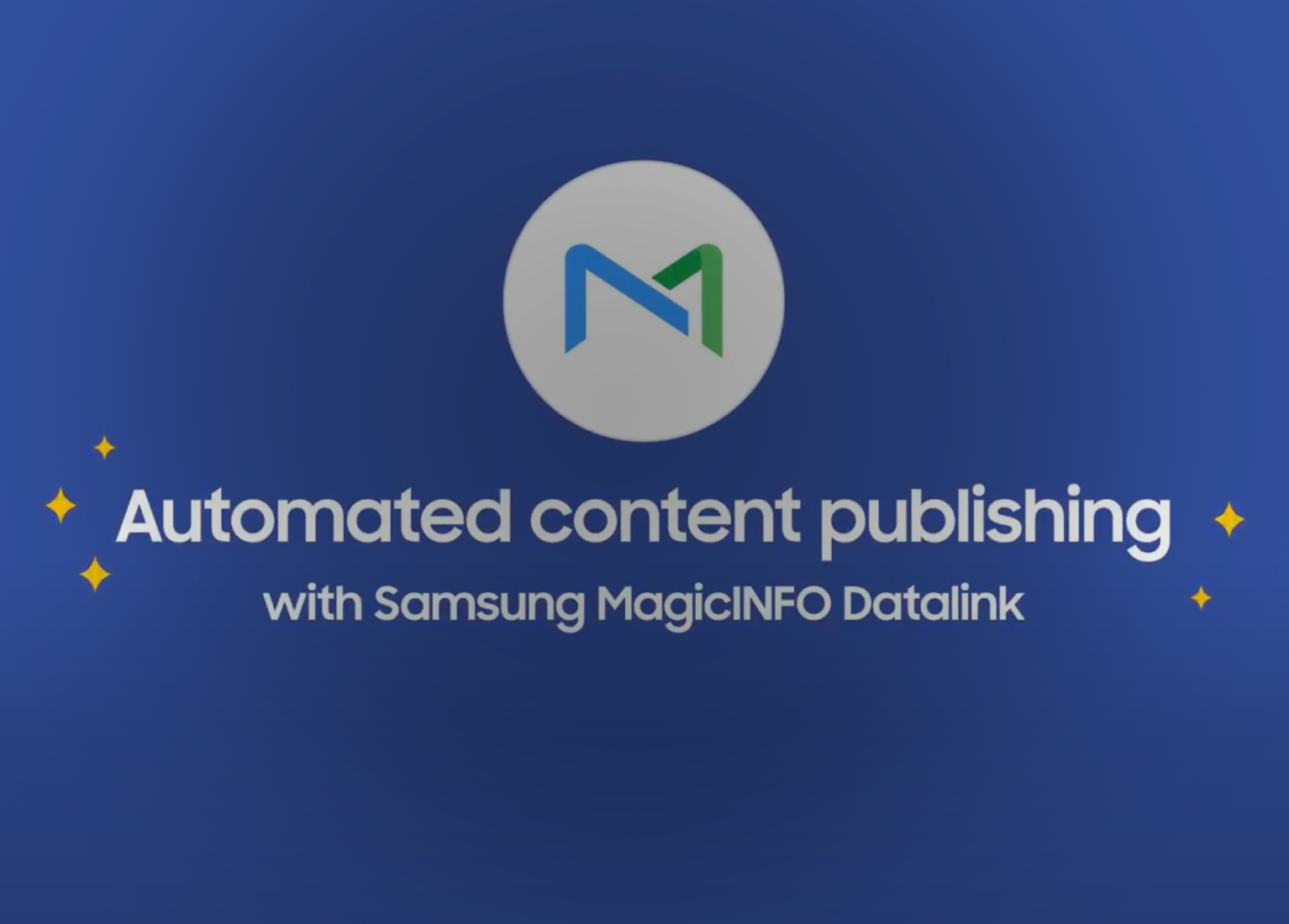 Samsung MagicINFO™ Datalink: Dynamic Content Publication